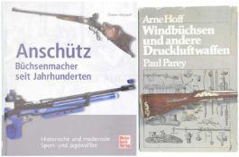 Konvolut von 2 Büchern 1. Windbüchsen und andere Druckluftwaffen, Autor Arne Hoff, Verlag Paul