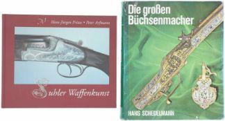 Konvolut von 2 Büchern 1. Suhler Waffenkunst, Zur Geschichte der Suhler Feuerwaffenherstellung, Band