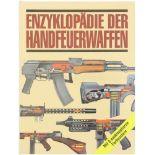 Enzyklopädie der Handfeuerwaffen Autor Craig Philip, Karl Müller Verlag, 1995, 176 Seiten mit vielen