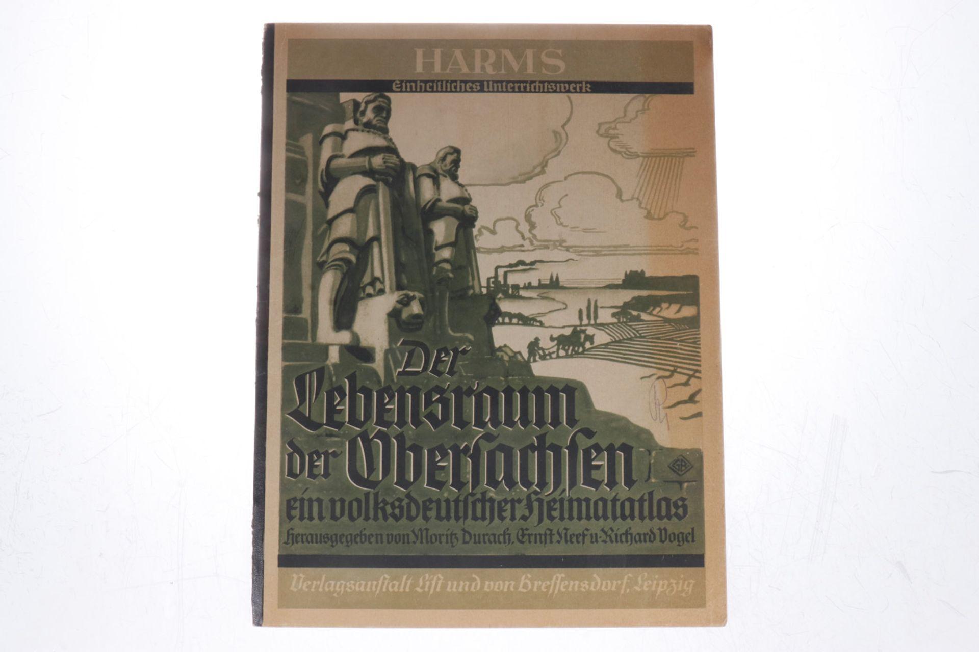 """""""Der Lebensraum der Obersachsen"""", """"Ein volksdeutscher Heimatatlas"""", herausgegeben von Moritz Durach,"""