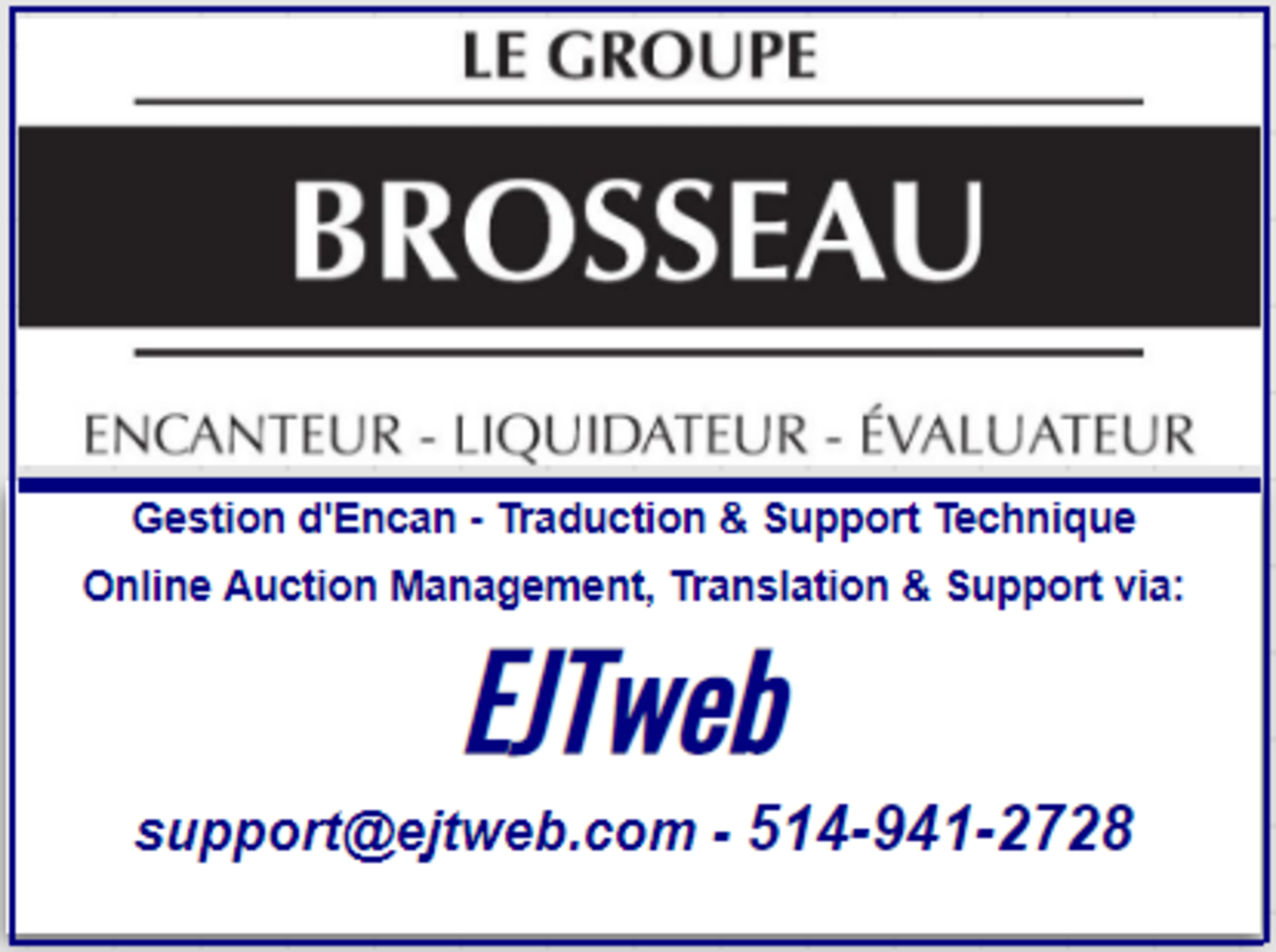 Lot 0 - Online SUPPORT / ASSISTANCE en ligne : 514-941-2728 - support@ejtweb.com