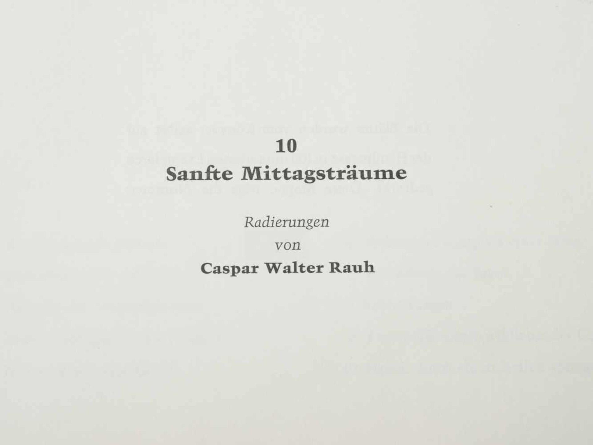 Los 52 - Rauh, Caspar Walter (1912-1983) - Mappe Sanfte Mittagsträume 10 Radierungen 1971 96/100Zehn