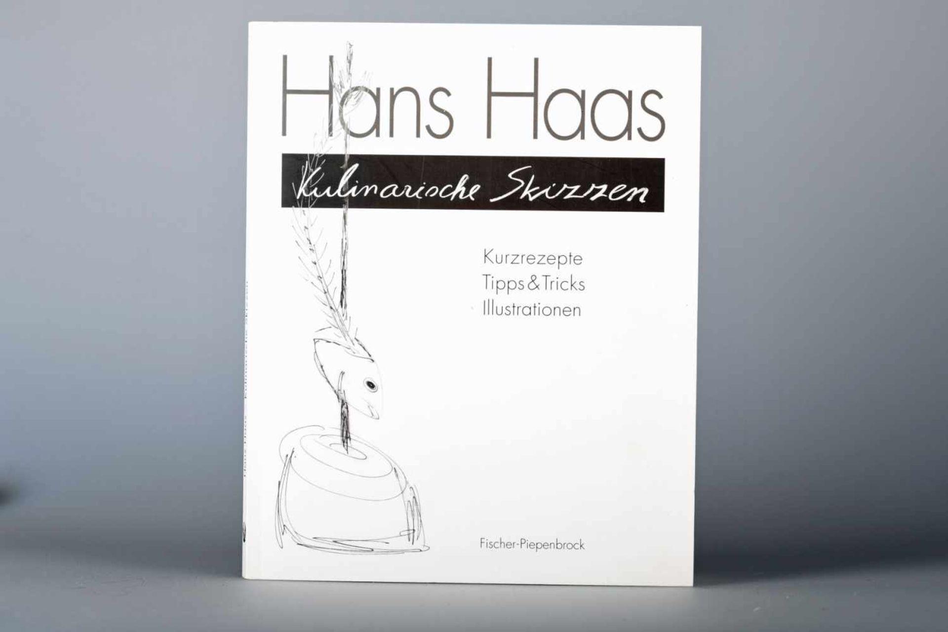 Haas, Hans: Kulinarische Skizzen, Fischer-Piepenbrock, München 2002Kurzrezepte, Tipps und Tricks,