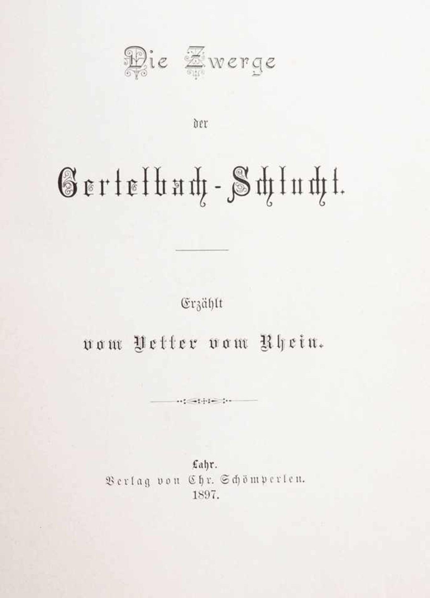 Schmidlin, Adolf1868 Lahr - 1954 Freiburg. Die Zwerge der Gertelbachschlucht, Lahr 1897 mit - Bild 4 aus 5
