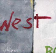 "Rainer Bonar ""West"". 1984.Rainer Bonar 1956 Berlin – 1996 ebendaMischtechnik auf Hartfaser. Signiert"