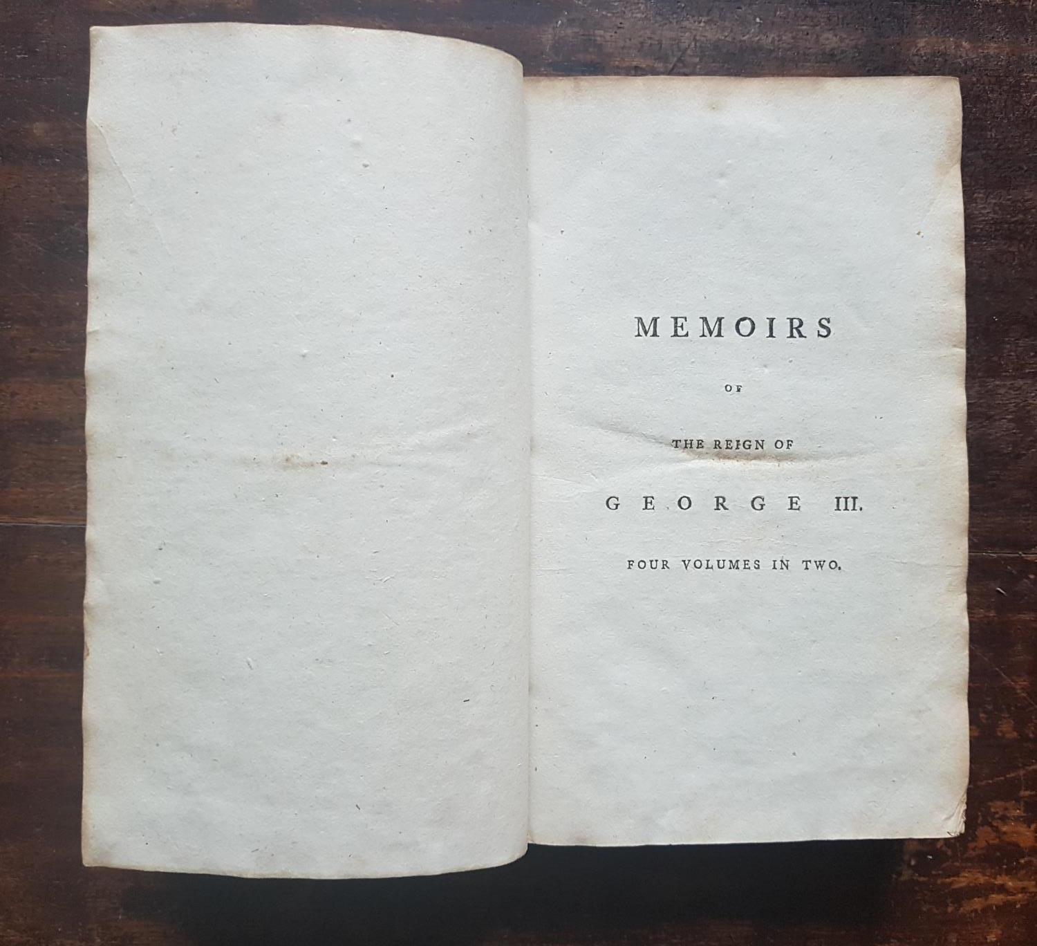 Lot 359 - Memories of the reign of George Third. The sessions of Parliament ending AD 1796 volume 1.