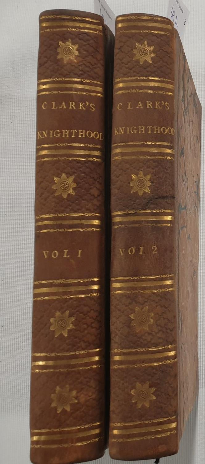Lot 69L - A Concise History of Knighthood in two volumes 1784 by Hugh Clark Heraldic Engraver.