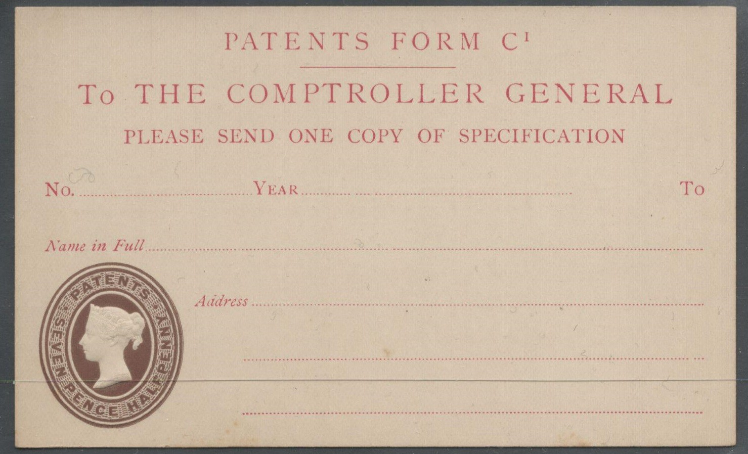 Lot 3 - POSTAL STATIONERY POST CARD PATENT FORM QUEEN VICTORIA - SEVEN PENCE HALFPENNY PATENT REVENUE STAMP