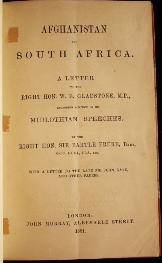 Lot 50 - The Right Hon. Sir Bartle Frere Afghanistan and South Africa. A Letter to the Right Hon. W. E.