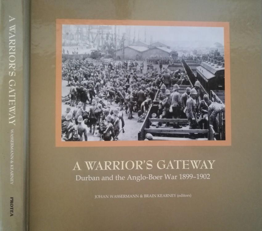 Lot 31 - Wassermann, Johan, and Brian Kearney (editors); and other contributors A Warrior's Gateway. Durban