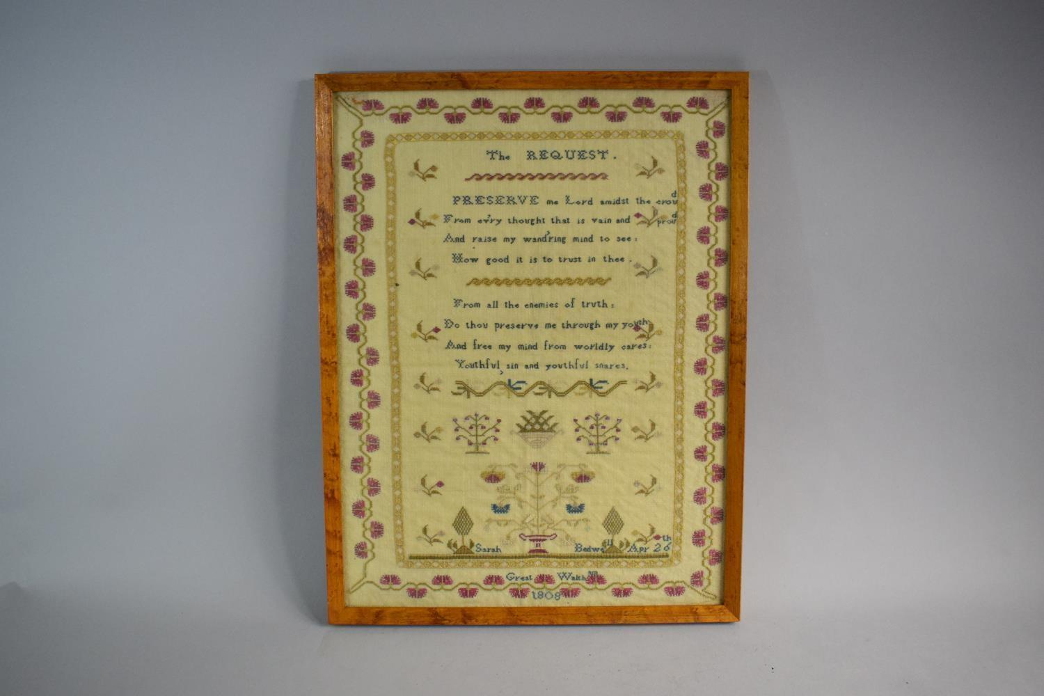 "Lot 7 - A Framed Georgian Silk Sampler ""The Request"" With Verse, Flowers and Topiary. Sarah Bedwell Apr"