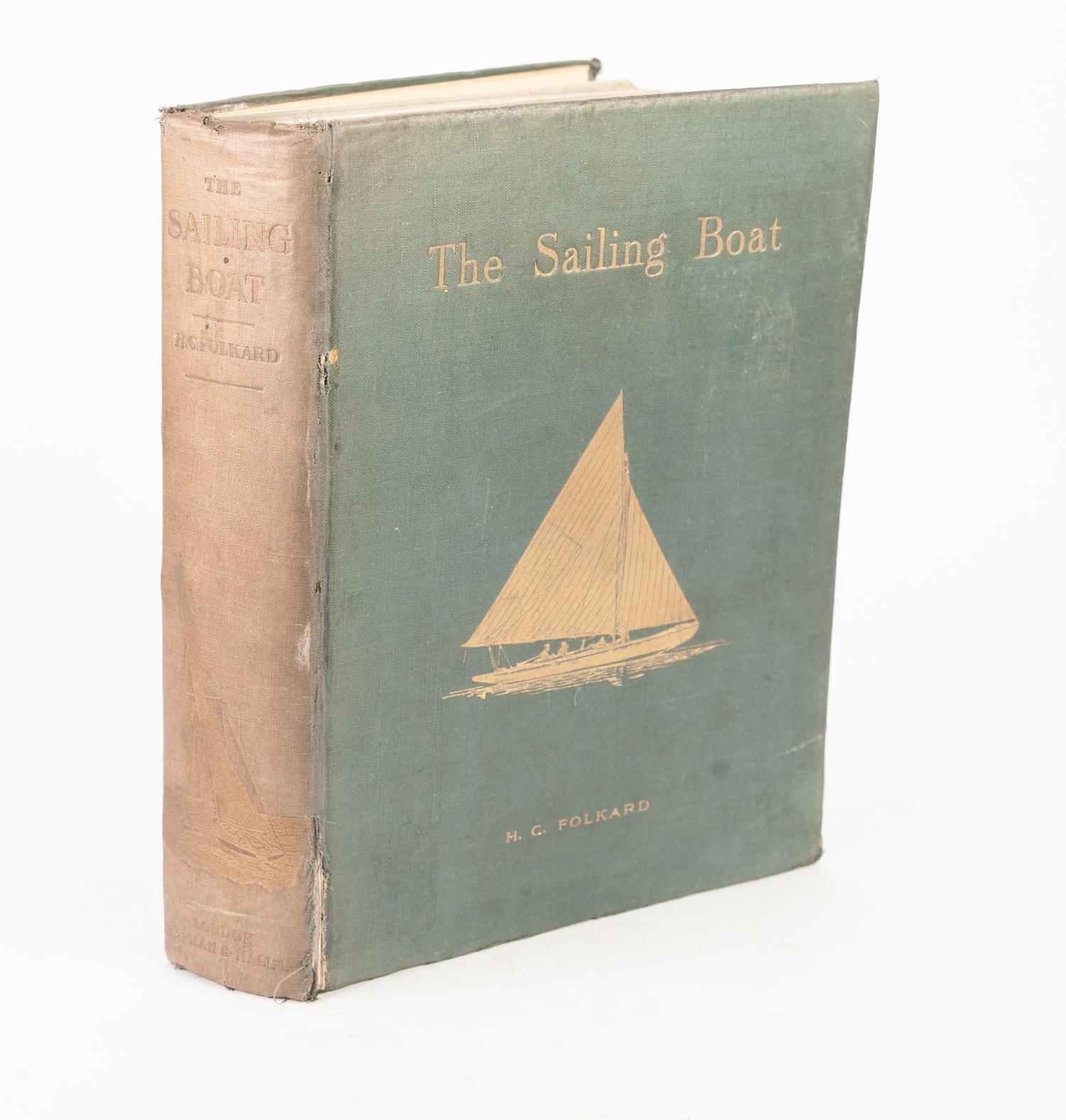Lot 23 - HENRY COLEMAN FOLKARD, The Sailing Boat a Treatise on Sailing Boats and small yachts. Published