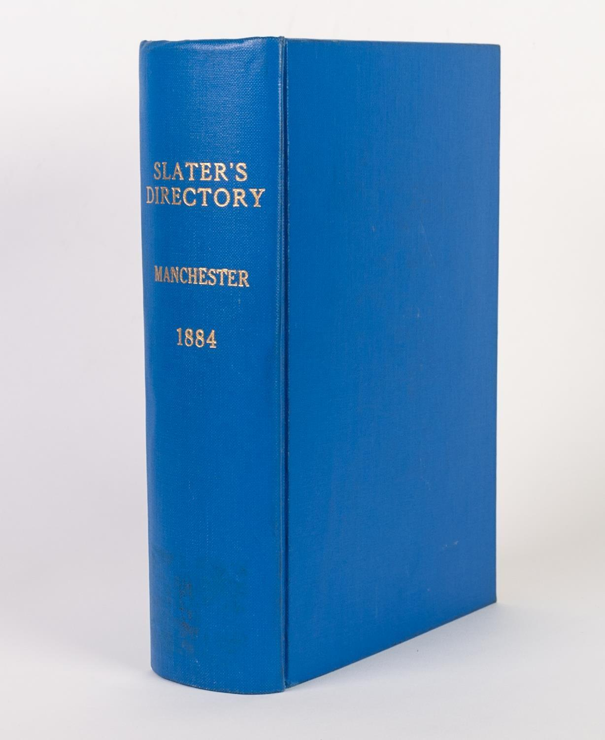 Lot 33 - SLATERS DIRECTORY OF MANCHESTER & SALFORD and their vicinity 1884, Library cloth complete with