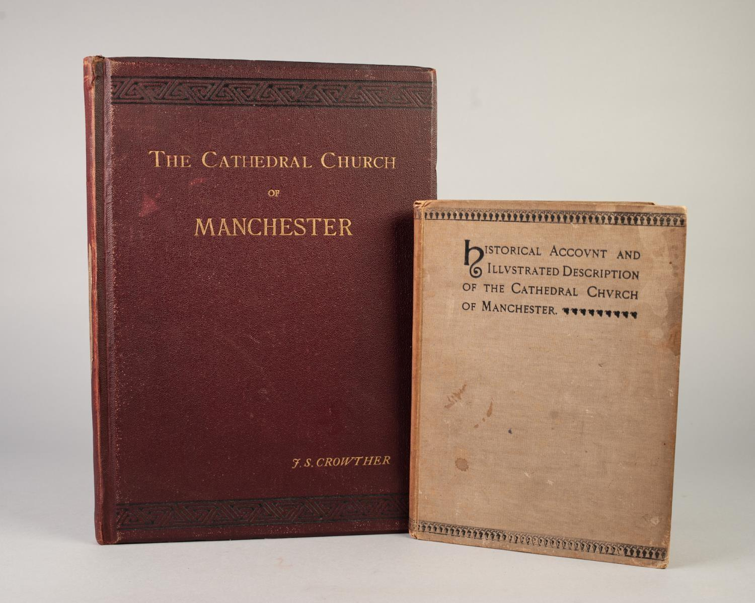 Lot 21 - CROWTHER, AN ARCHITECUTRAL HISTORY OF THE CATHEDRAL CHURCH OF MANCHESTER, edited by F Renaud,