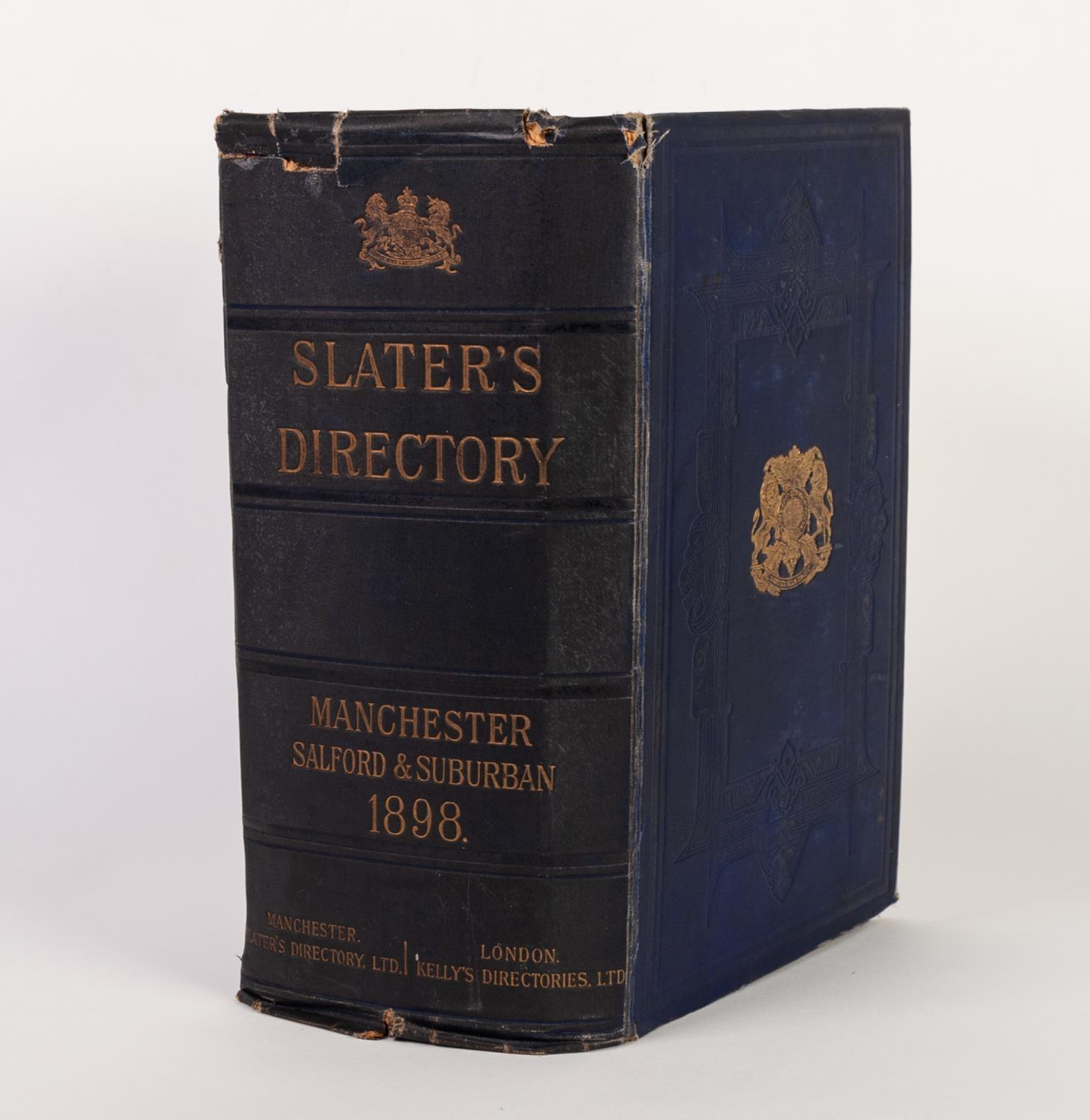 Lot 34 - SLATERS MANCHESTER SALFORD AND SUBURBAN DIRECTORY FOR 1898. Complete with plan of Manchester ans map