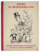 Dyrenforth James & Kester Max: Adolf in Blunderland, A Political Parody of Lewis Carroll's Story