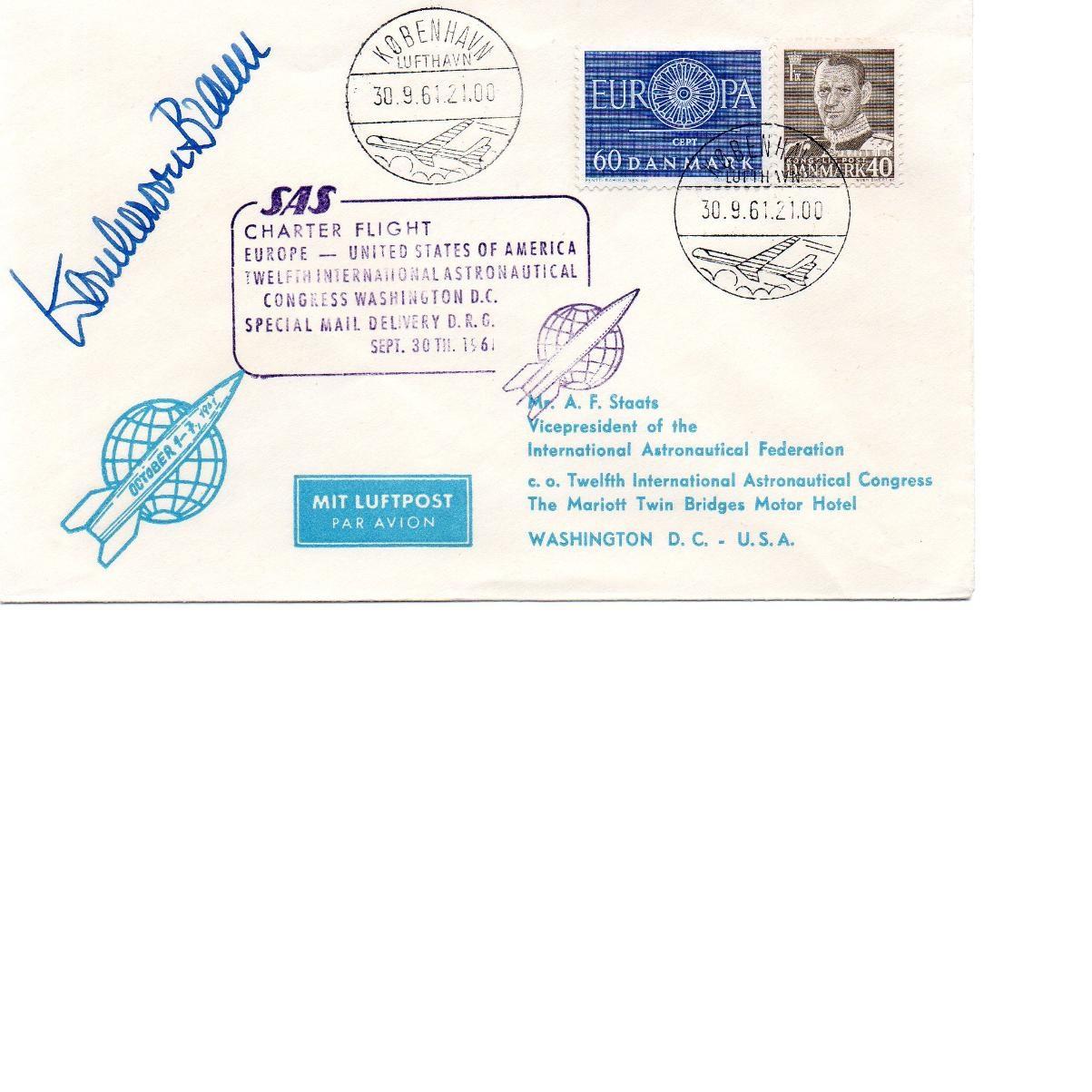 Lot 31 - Werner von Braun SAS Charter Flight 30 Sep 1961 Signed by Werner von Braun. German-American