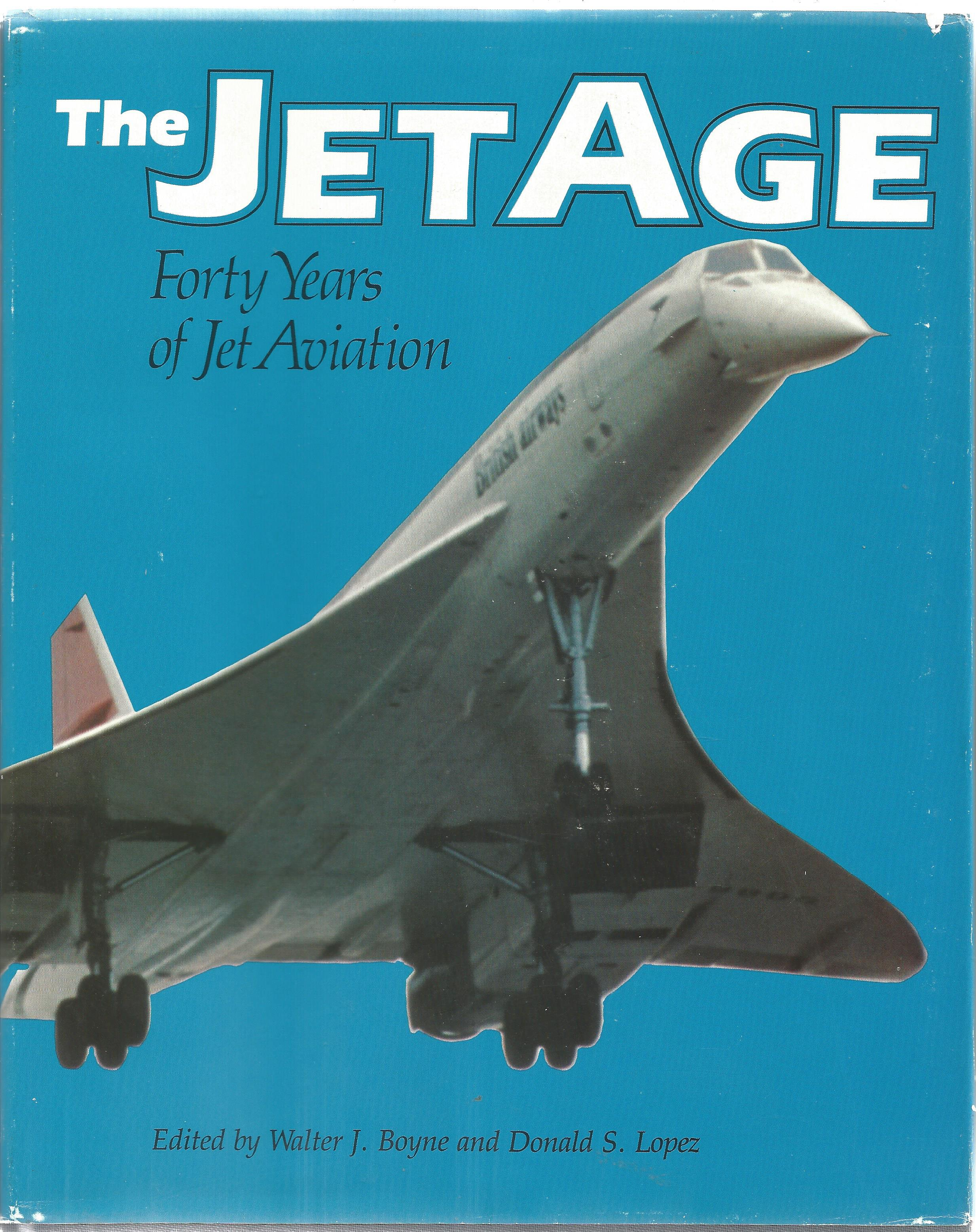 Lot 32 - Frank Whittle and Hans Von Ohain signed The Jet Age hardback book dust cover slightly torn on back
