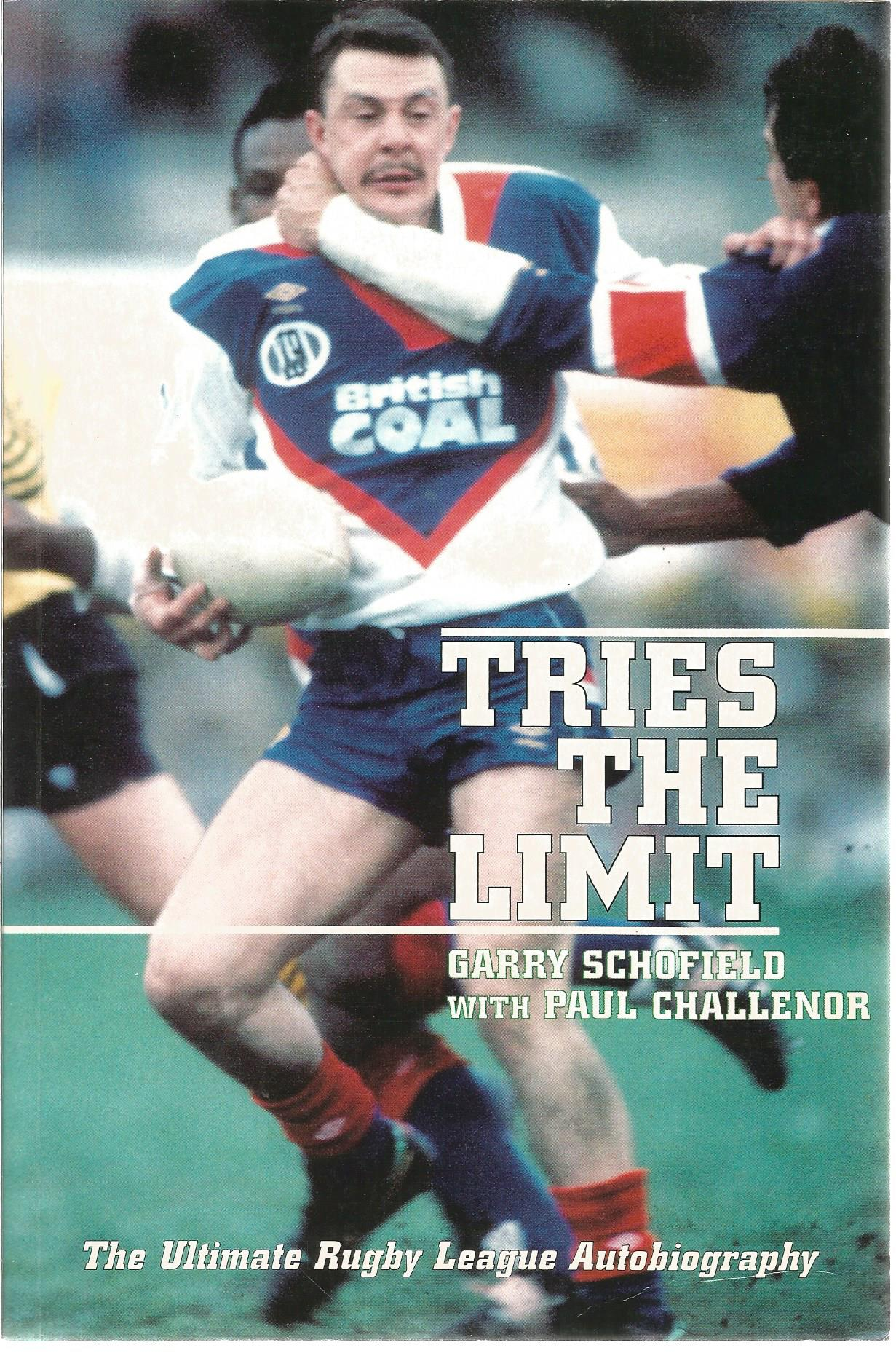 Lot 738 - Rugby League softback book titled Tries the Limit signed inside by Great Britain legend Garry