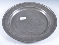 EARLY 18TH CENTURY LARGE PEWTER CHARGER PLATE