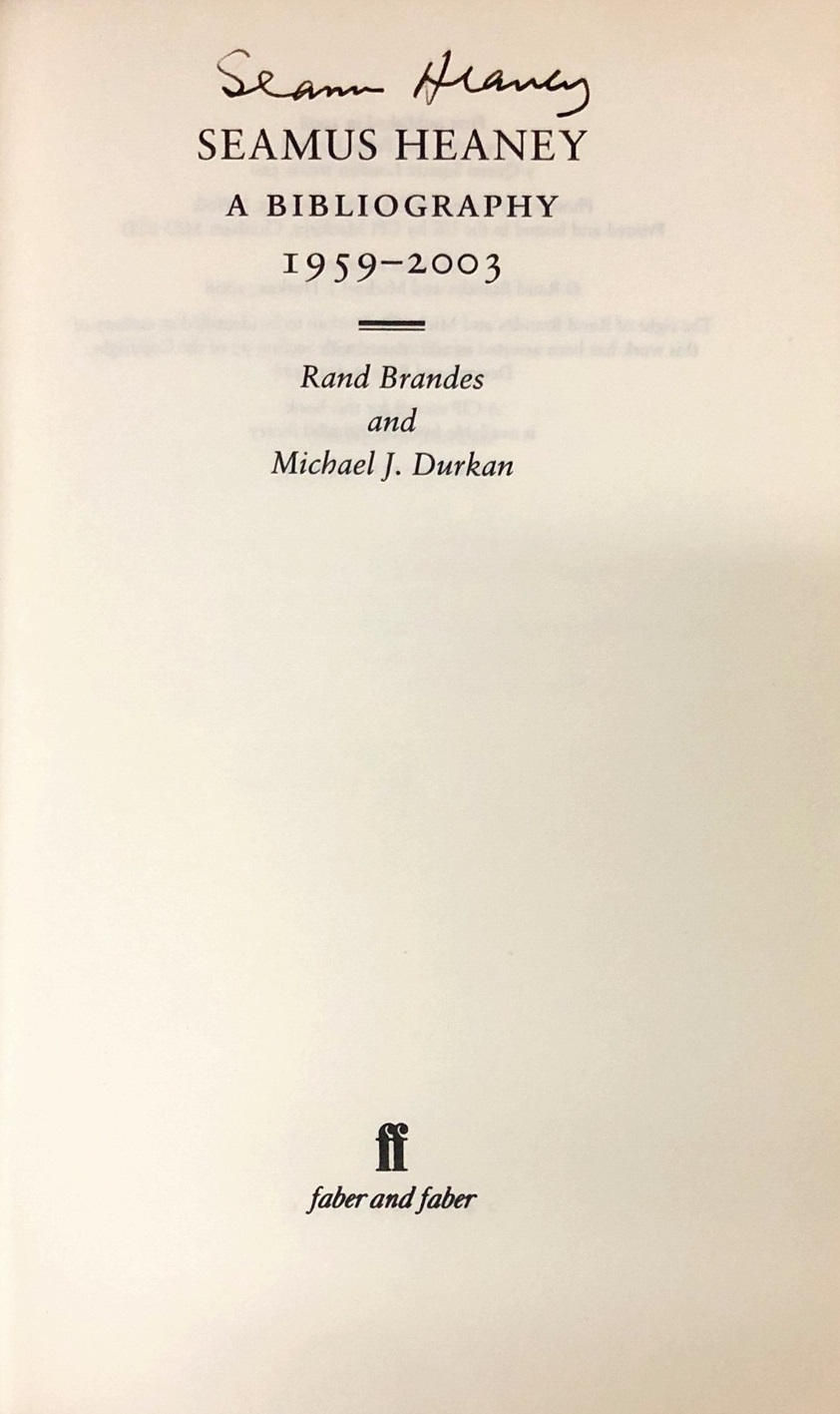 Lot 30 - Both Signed Copies [Seamus Heaney] Brandes (R.) & Durkan (M.J.
