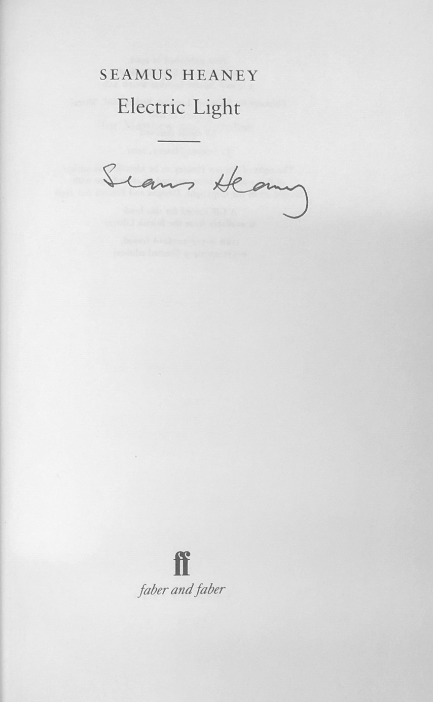Lot 21 - All Signed Copies Heaney (Seamus) Electric Light, L. 2001. First Edn.; District and Circle, L.