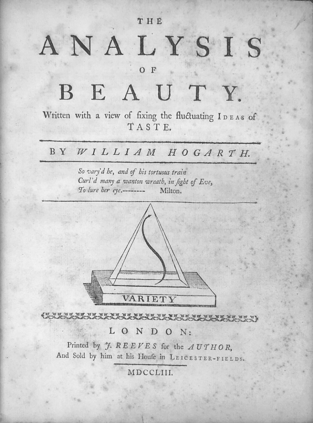Lot 58 - Hogarth (William) The Analysis of Beauty, lg. 4to L. (J. Reeves for the Author) 1753. First Edn.