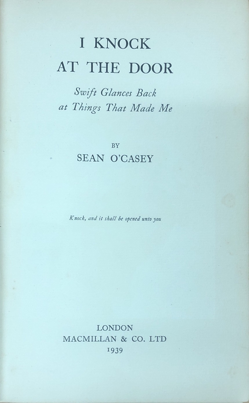 Lot 37 - All First Editions in Original Wrappers O'Casey (Seán) I Knock at the Door, L.