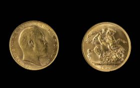 Edward VII 22ct Gold Full Sovereign - Date 1908. London Mint - High Grade Coin. Weight 7.98 grams.