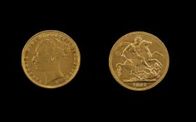 Queen Victoria - Young Head 22ct Gold Full Sovereign - Date 1885. Melbourne Mint - High Grade Coin.