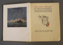 Maxwell, Donald - The Last Crusade, qto, with 100 sketches in colour etc., London 1920 (a.f.),