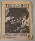 Flecker, James Elroy - The Old Ships, qto, paper wraps, The Poetry Bookshop, London 1915, Hodgson,