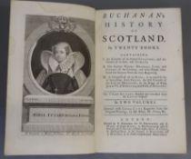 Buchanan, George - Buchanan's History of Scotland. In Twenty Books, 2 vols, 3rd edition, 8vo,