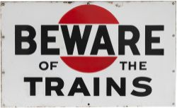 Bass Brewery enamel BEWARE OF THE TRAINS. Double sided measuring 24in x 14.5in. Both sides in very
