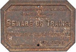 Stratford-Upon-Avon & Midland Junction Railway cast iron TRESPASS/ BEWARE OF TRAINS sign. In totally
