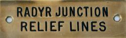 GWR machine engraved brass shelf plate RADYR JUNCTION RELIEF LINES. In very good condition