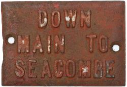 LNWR cast iron signal lever plate DOWN MAIN TO SEACOMBE. In original condition measures 5.5in x