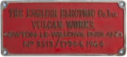Diesel worksplate THE ENGLISH ELECTRIC CO LTD VULCAN WORKS NEWTON-LE-WILLOWS ENGLAND No 3513/ D944