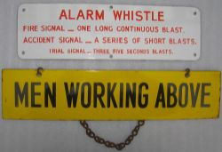 2 x enamel signs. MEN WORKING ABOVE complete with hanging chain and ALARM WHISTLE with instructions.