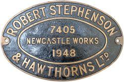 Worksplate ROBERT STEPHENSON & HAWTHORNS LTD NEWCASTLE WORKS 7405 1948 ex 0-4-0 ST numbered 7 and