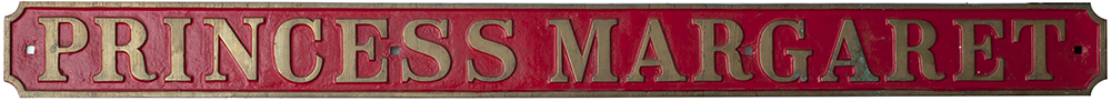 Lot 25 - Nameplate PRINCESS MARGARET ex Andrew Barclay 0-4-0 ST built in 1941 as works number 2115 and