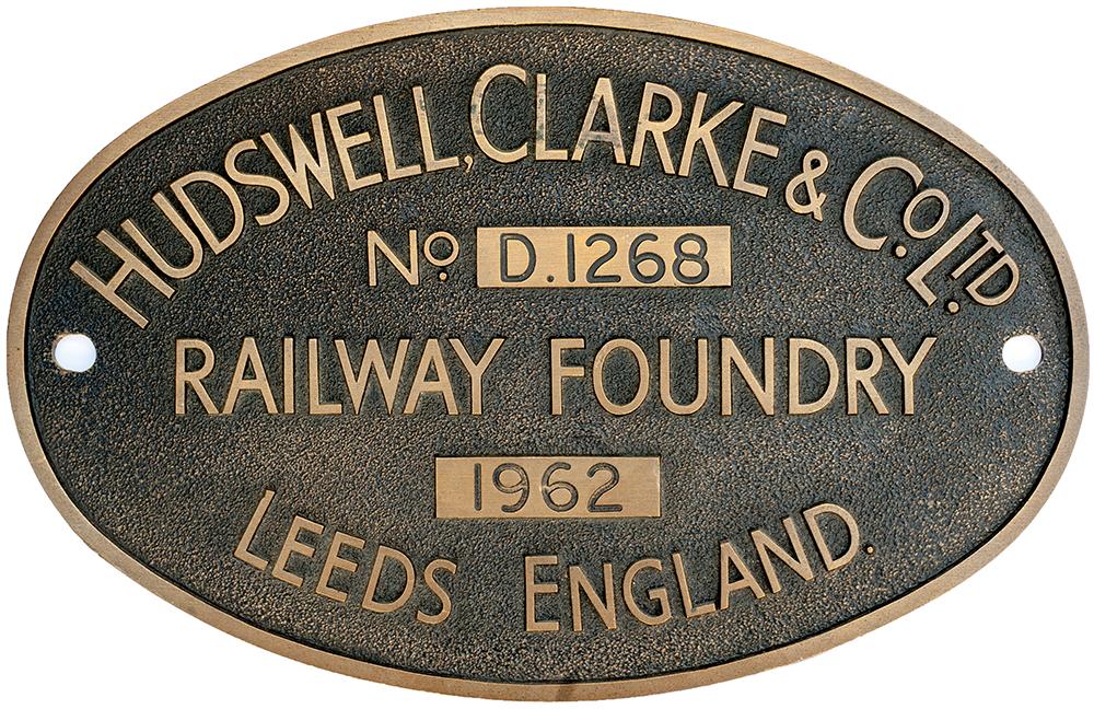 Lot 49 - Worksplate HUDSWELL CLARKE & CO LTD RAILWAY FOUNDRY LEEDS No D.1268 1962 ex 0-6-0 Diesel Hydraulic
