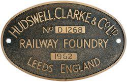 Worksplate HUDSWELL CLARKE & CO LTD RAILWAY FOUNDRY LEEDS No D.1268 1962 ex 0-6-0 Diesel Hydraulic