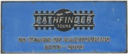 Nameplate PATHFINDER TOURS 30 YEARS OF RAILTOURING 1973-2003 as carried by British Railways Class 56