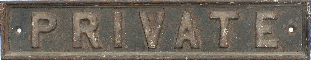 Lot 22 - GWR pre grouping cast iron doorplate PRIVATE. Measures 18in x 3.5in and is in nice original