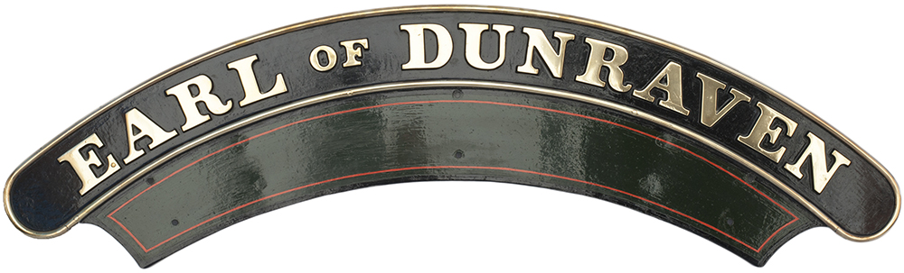 Lot 50 - Nameplate EARL OF DUNRAVEN ex GWR Collett Castle 4-6-0 5044 and GWR Collett Dukedog 4-4-0 9001. 5044