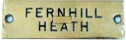GWR machine engraved brass shelfplate FERNHILL HEATH. In very good condition with original wax