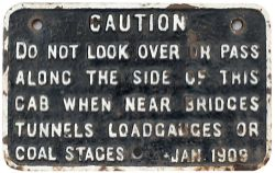 GWR cast iron locomotive cab notice CAUTION DO NOT LOOK OVER OR PASS ALONG THE SIDE OF THIS CAB WHEN