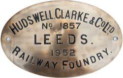 Worksplate HUDSWELL CLARKE & CO LTD RAILWAY FOUNDRY LEEDS No 1857 1952 ex 0-6-0 T supplied to The