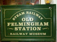 A LARGE SIGN, OLD FELMINGTON STATION RAILWAY MUSEUM. 150 x 100cms.